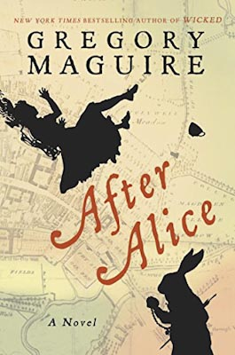 Maguire, Gregory - After Alice - 400