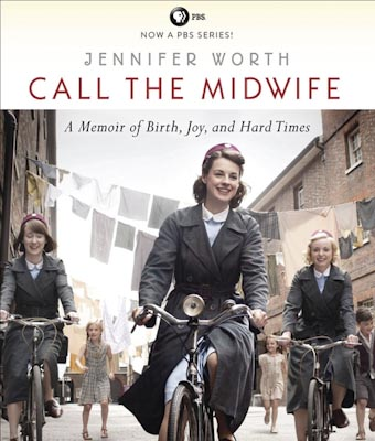 Worth, Jennifer - Call the Midwife - 400