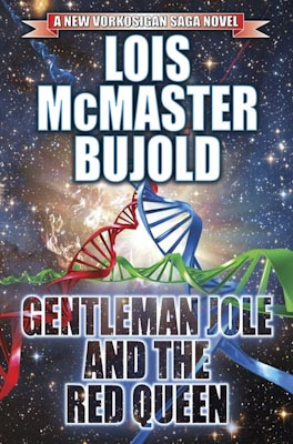 Bujold, Lois McMaster - Gentleman Jole and the Red Queen - 400