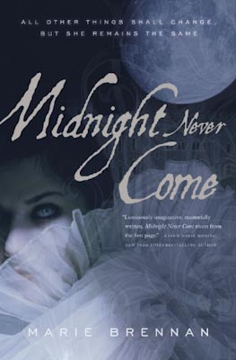 Brennan, Marie - Midnight Never Come - 400